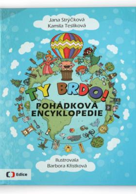 Ty Brďo - pohádková encyklopedie, kniha podle oblíbeného pořadu ty Brďo na Čt :D